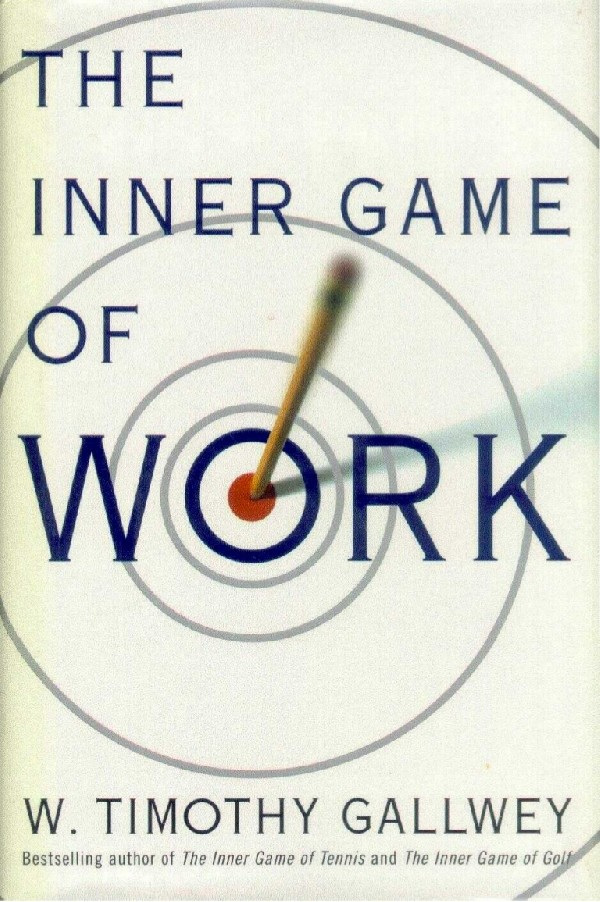 Motus Mentis - Libri consigliati - The Inner Game of Work
