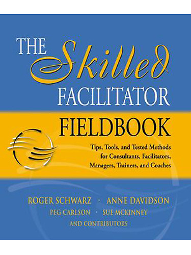 Motus Mentis - Libri consigliati - The Skilled Facilitator Fieldbook: